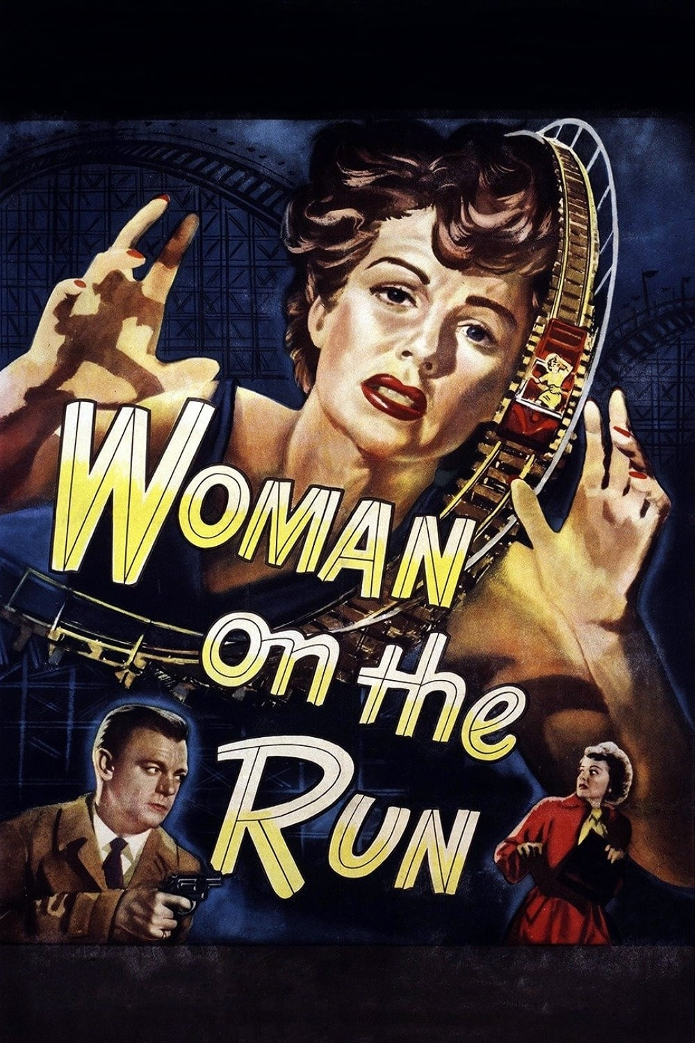 "Poster for the movie ""Woman on the Run"""