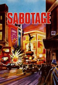 "Poster for the movie ""Sabotage"""