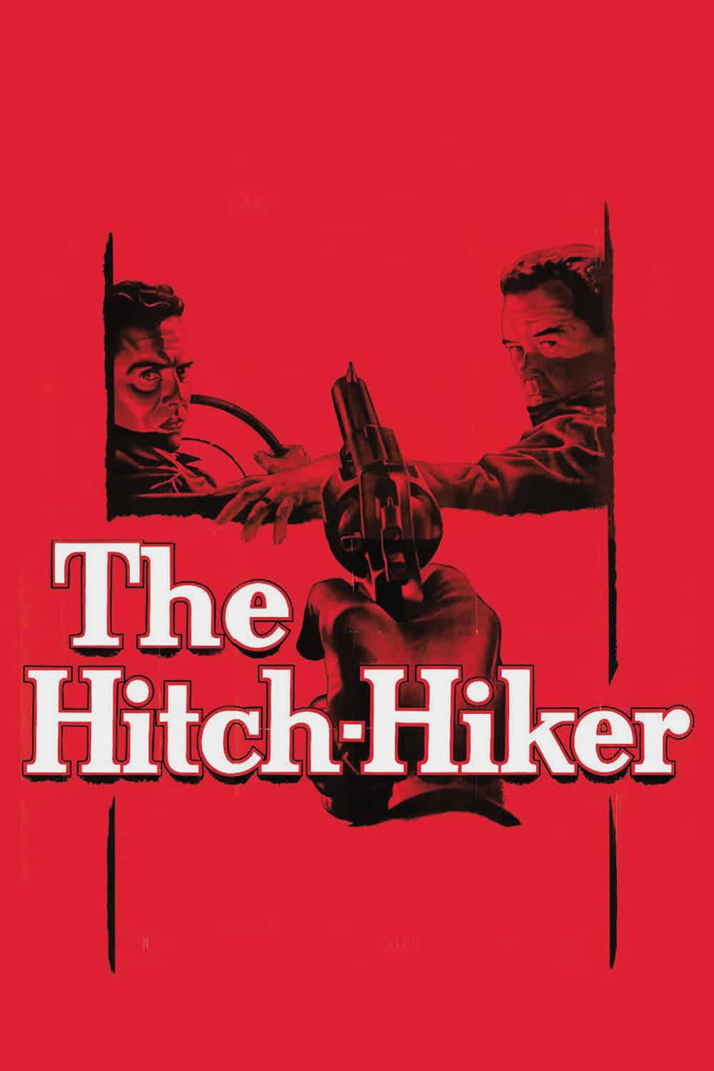 "Poster for the movie ""The Hitch-Hiker"""
