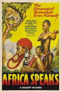 "Poster for the movie ""Africa Speaks!"""