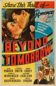 "Poster for the movie ""Beyond Tomorrow"""