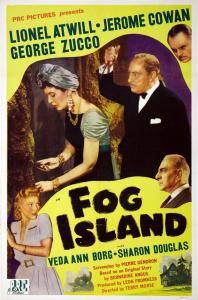 "Poster for the movie ""Fog Island"""