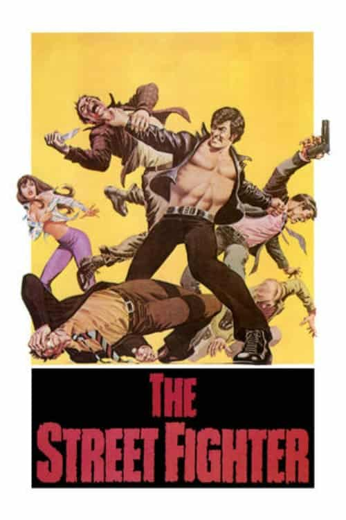 "Poster for the movie ""The Streetfighter"""
