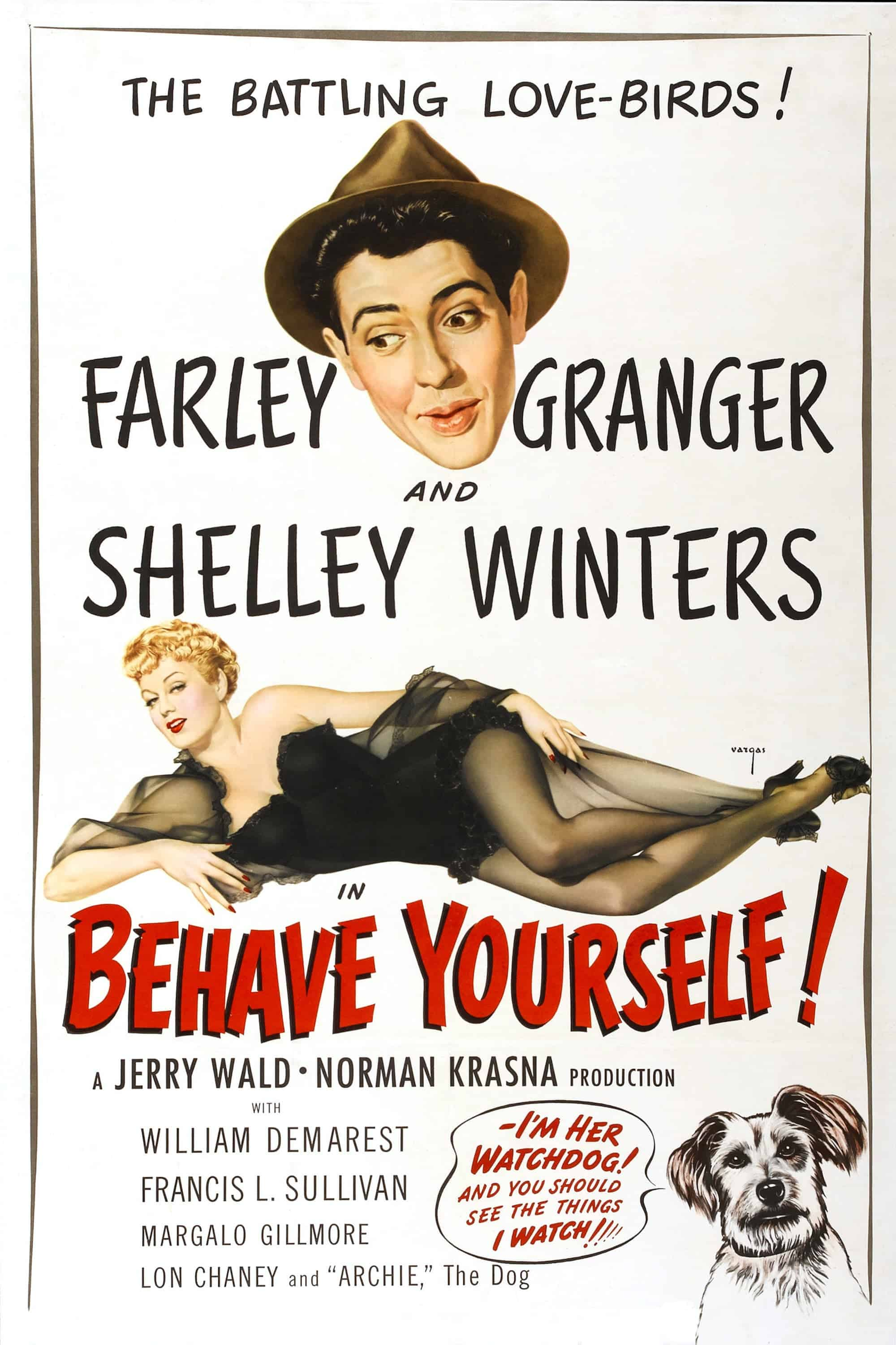 "Poster for the movie ""Behave Yourself!"""