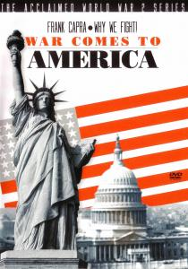 """Poster for the movie """"Why We Fight: War Comes to America"""""""