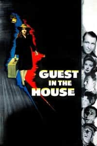 "Poster for the movie ""Guest in the House"""