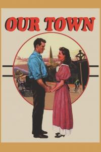 "Poster for the movie ""Our Town"""